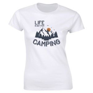 Half It Tops - Life Is Better Camping Mountain Climbing T-shirt